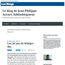 Les 20 ans de Wikipedia - Le blog de Jean-Philippe Accart, biblioblogueur
