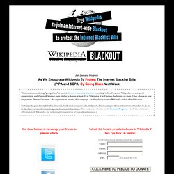 Wikipedia BLACKOUT: Protest the Internet Blacklist Bills (PIPA & SOPA)