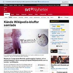 Kända Wikipedia-bluffar samlade