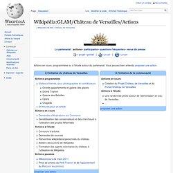 Wikipédia:GLAM/Château de Versailles/Actions