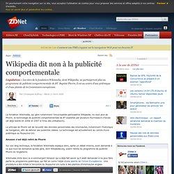Wikipedia dit non à la publicité comportementale