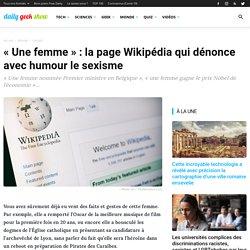 « Une femme » : la page Wikipédia qui dénonce avec humour le sexisme
