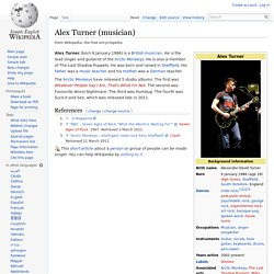 Alex Turner (musician) - Simple English Wikipedia, the free encyclopedia