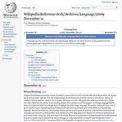 Reference desk/Archives/Language/2009 November 11