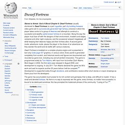 Slaves to Armok II: Dwarf Fortress - Wikipedia, the free encyclo