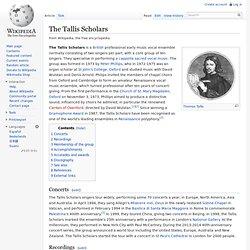 Etymology: Tallis Scholars