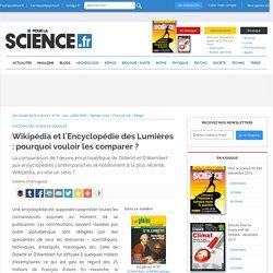 Wikipédia et l'Encyclopédie des Lumières : pourquoi vouloir les comparer ?