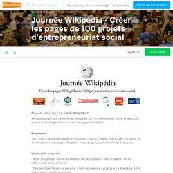 Journée Wikipédia - Créer les pages de 100 projets d'entrepreneuriat social Billets, sam le 19 mars 2016, 10:00