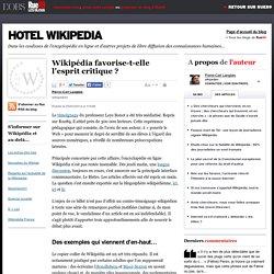 Wikipédia favorise-t-elle l'esprit critique? | Hotel Wikipedia