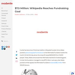 $7.5 Million: Wikipedia Reaches Fundraising Goal