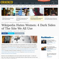 Wikipedia Hates Women: 4 Dark Sides of The Site We All Use