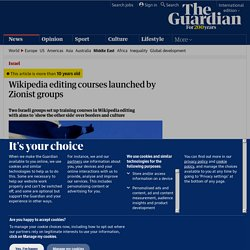 Wikipedia editing courses launched by Zionist groups | World news