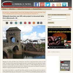 Wikipedia launches new QR code project to document daily life in Monmouth, UK