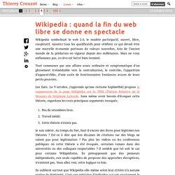 Wikipedia : quand la fin du web libre se donne en spectacle