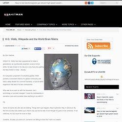 H.G. Wells, Wikipedia and the World Brain Matrix