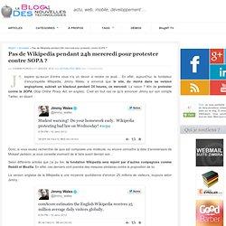 Pas de Wikipedia pendant 24h mercredi pour protester contre SOPA ?