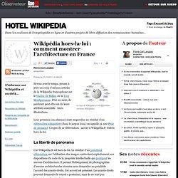 Wikipédia hors-la-loi: comment montrer l'architecture en France