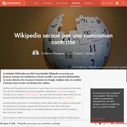 Wikipedia secoué par une nomination contestée - Business