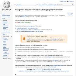 Wikipédia:Liste de fautes d'orthographe courantes