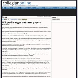 Wikipedia edges out term papers - The Daily Collegian Online