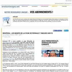 Wikipedia : les manips de la fiche de Pernault, taboues sur F2