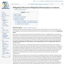 Wikipédia/Découvrir Wikipédia/Présentation et contexte