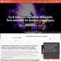 Ce 8 mars, un marathon Wikipédia fera connaître les femmes scientifiques - Sciences