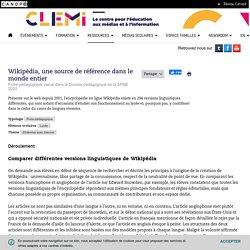 Wikipédia, une source de référence dans le monde entier- CLEMI