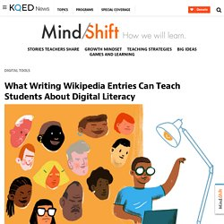 What Writing Wikipedia Entries Can Teach Students About Digital Literacy