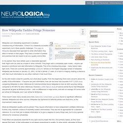 How Wikipedia Tackles Fringe Nonsense