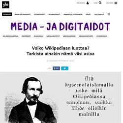 Voiko Wikipediaan luottaa? Tarkista ainakin nämä viisi asiaa