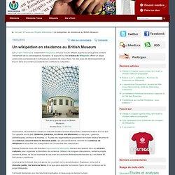 Un wikipédien en résidence au British Museum | Autour de Wikipéd