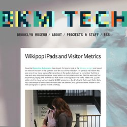 Wikipop iPads and Visitor Metrics