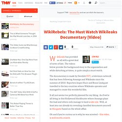 WikiRebels: The Wikileaks Documentary [Video]