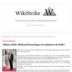 Exclu WikiStrike - Affaire DSK: la fameuse blonde était la femme de Richard Descoings