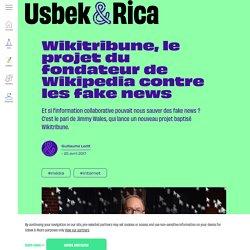 Wikitribune, le projet du fondateur de Wikipedia contre les fake news
