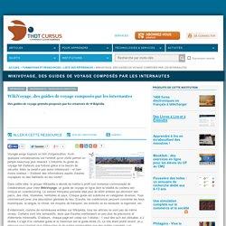 WikiVoyage, des guides de voyage composés par les internautes