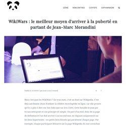 WikiWars : le meilleur moyen d'arriver à la puberté en partant de Jean-Marc Morandini.