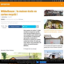Wikkelhouse : la maison écolo en carton recyclé !