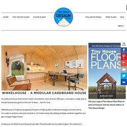 Wikkelhouse - A Modular Cardboard House - Tiny House Design
