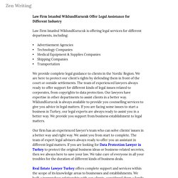 Law Firm Istanbul WiklundKurucuk Offer Legal Assistance for Different Industry — Zen Writing