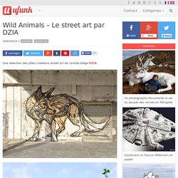 Wild Animals – Le street art par DZIA