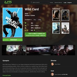 Wild Card (2015) Download YIFY movie torrent - YTS