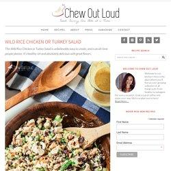 Wild Rice Chicken or Turkey Salad
