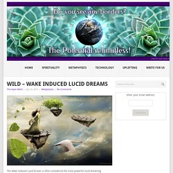 WILD – Wake Induced Lucid Dreams