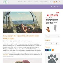 Ganz nah an der Natur: Was ist erlaubt beim Wildcamping? — CamperStyle.net