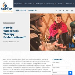 How is Wilderness Therapy Evidence-Based? - blueFire