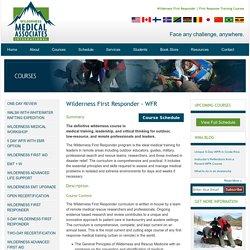 Wilderness First Responder Training - WFR Courses