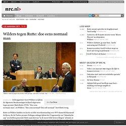 Wilders tegen Rutte: doe eens normaal man