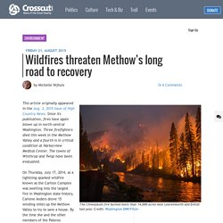 Wildfires threaten Methow's long road to recovery